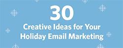 30  idées créatives pour le marketing par courriel de vos vacances