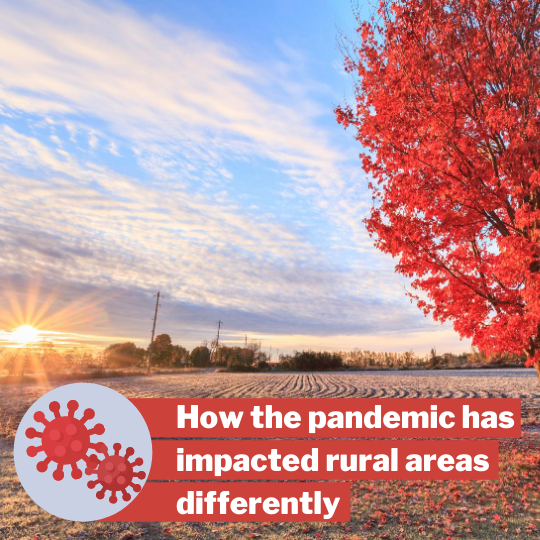 How the pandemic has impacted rural areas diffrenty 1