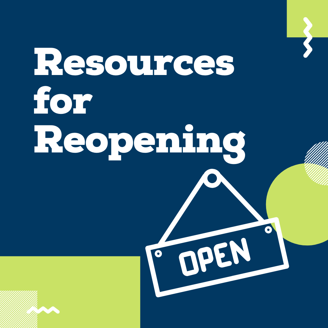 Resources for Reopening